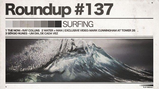 #137 ROUNDUP: Surfing - der Mensch und das Wasser! - IRIEDAILY