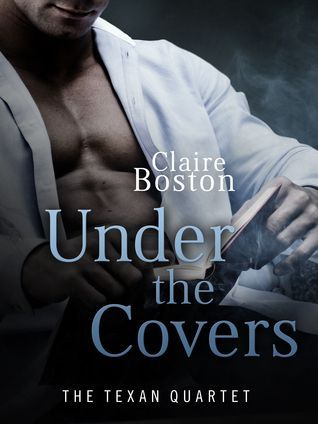Can he be the man she needs? Under the Covers by Claire Boston eBook GIVEAWAY http://romancenovelgiveaways.blogspot.com/2015/09/under-covers-by-claire-boston-book.html