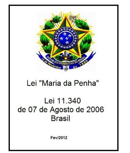 Lei Maria da Penha (Leis do Brasil) (Portuguese Edition) by Senado Federal. $3.85