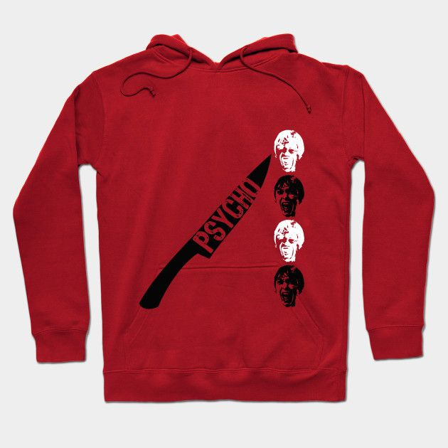 Psycho Hoodie by Scar Design. #hoodie #pullover  #christmasgifts #xmasgifts #pulloverhoodie #psycho #movie #hoody  #giftsforhim #giftsforher #teepublic #movies #cinema #film #movietshirt #movieposter #cinephile #onlineshopping #shopping #family #kids #style #fashion #geek