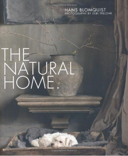 The Natural Home is a place where natural materials and motifs are the key elements of a decorating style that is a joy to live with and a joy to behold. Influential art director and stylist Hans Blom