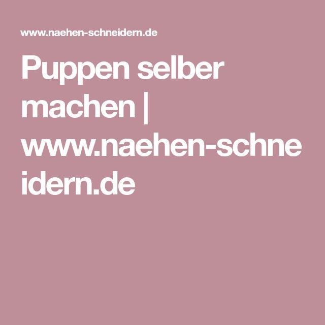 Puppen selber machen | www.naehen-schneidern.de