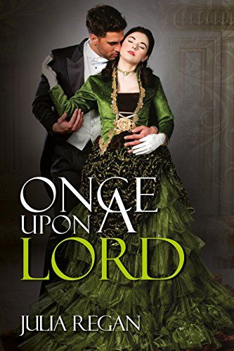 Historical Romance: Once Upon a Lord (Victorian 19th Century Arranged Marriage Romance) (Lady Rake Mystery Duke Romance) by Julia Regan http://www.amazon.com/dp/B01D5G3TX0/ref=cm_sw_r_pi_dp_sjR7wb02D6PQ5