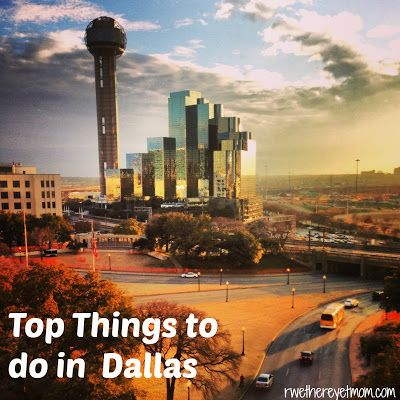 Top Things to do in Dallas, Texas - R We There Yet Mom? | Family Travel for Texas and beyond...