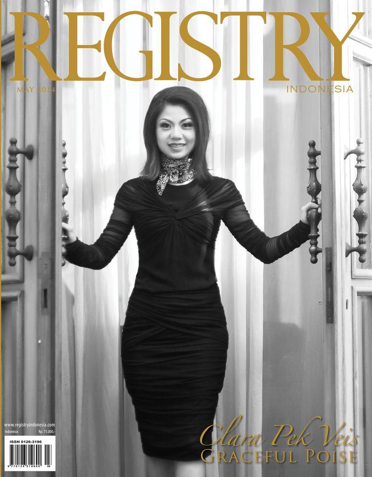 #Registry e magazine    May 2014 Edition #Photographer : Registry Indonesia #Socialite : Madam Clara pek Veis   #Jewellery : Frank & Co [Plaza Indonesia 3rd Floor, Jakarta   #RegistryE #Cover