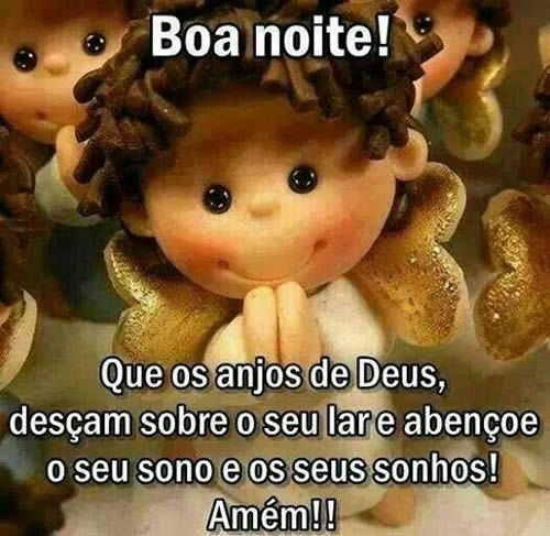 Boa Noite! Que os anjos de Deus desçam sobre o seu lar e abençoe o seu sono e os seus sonhos! Amém!