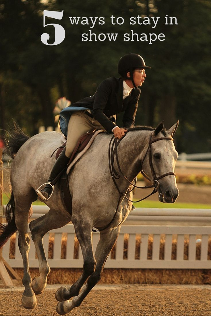 Stay in top horse showing condition with these five equestrian stretches and exercises from certified personal trainer and equestrienne Monica Brant.