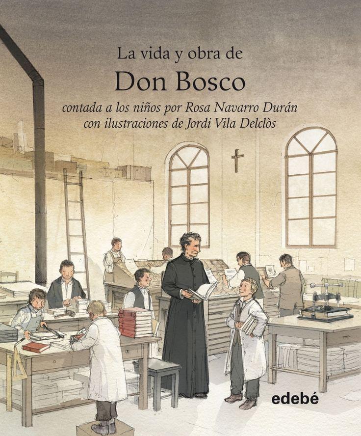 """""""La vida y obra de Don Bosco"""" Rosa Navarro"""