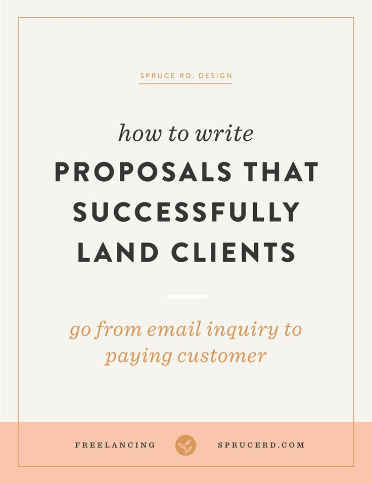 Writing proposals that successfully land clients | Spruce Rd. | Early in my freelance career, when I held a day job and freelanced on the side, I had absolutely no clue what to do once a potential client rolled through my inbox. Maybe you've experienced the same mess I did. In this article we're diving into a few tips to winning client projects through your proposal.