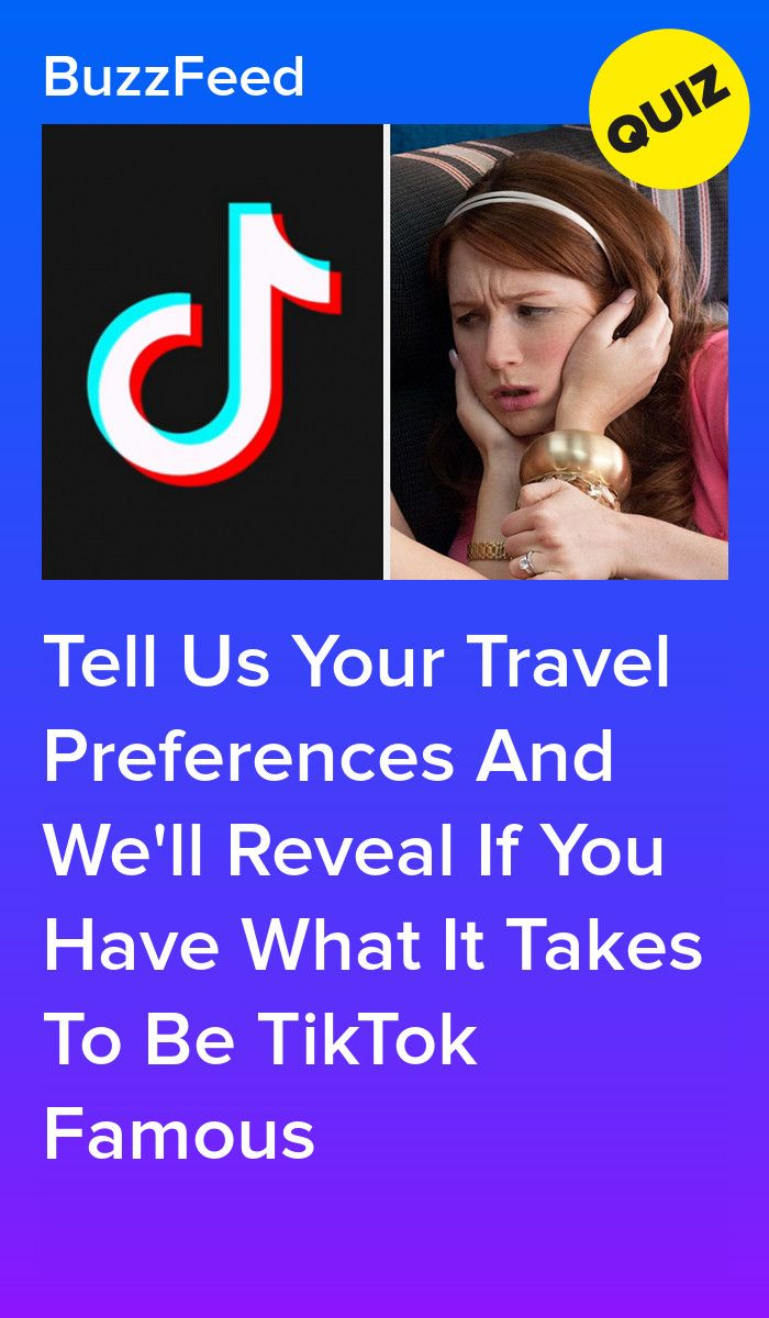 Your Travel Preferences Will Reveal If You Ll Be Tiktok Famous One Day Quizzes For Fun Traveling By Yourself Fun Quizzes