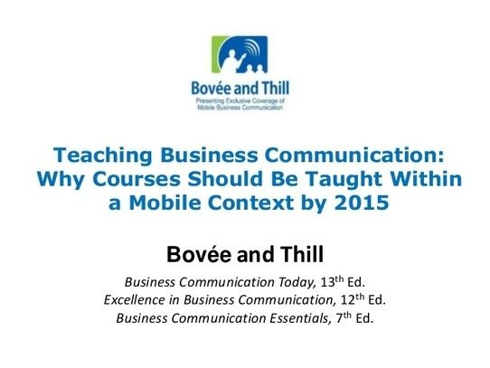 Teaching Business Communication: Why Courses Should Be Taught Within a Mobile Context by 2015