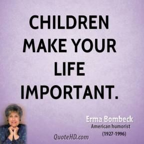 erma bombeck quotes. That's True!
