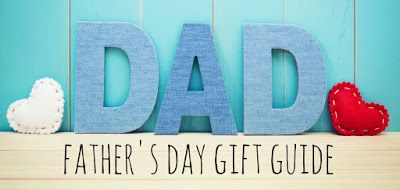 Entertaining Elliot: Fathers Day 2016 - Bumper Gift Guide