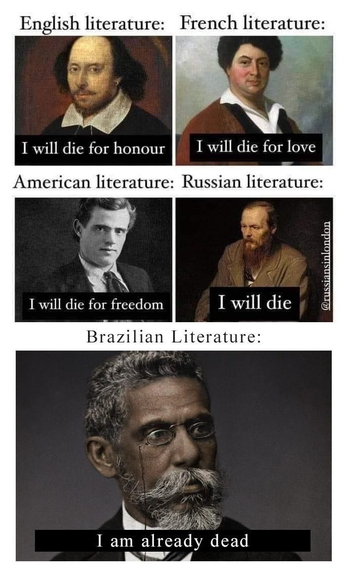 Machado De Assis Was An Absolute Chad Thor Gift Thorgift Com If You Like It Please Buy Some From Tho American Literature English Literature History Memes