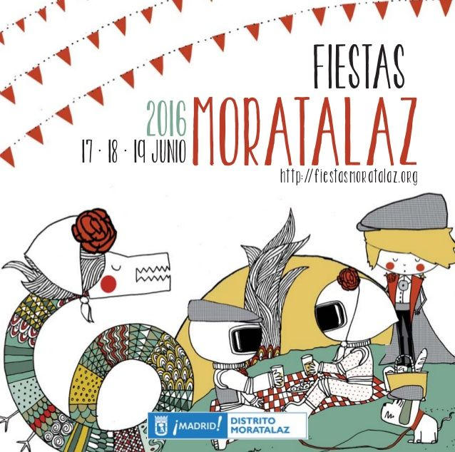 FIESTAS MORATALAZ2016 17 · 18 · 19 JUNIO  conciertos Langui, La Raíz