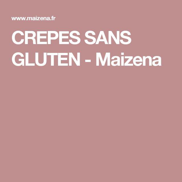 Crepes Sans Gluten Maizena Recettes Pinterest Recette Crepe