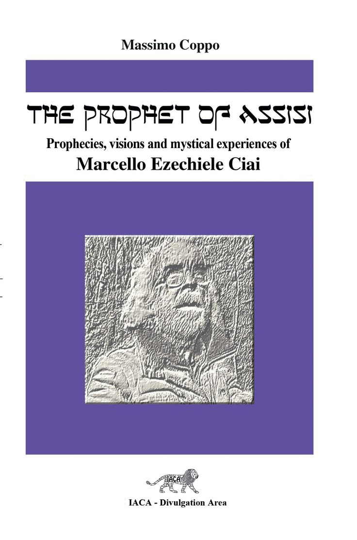 PASSAGES OF SOME PROPHECIES OF MARCELLO EZEKIEL CIAI FROM 1981 HOW BEAUTIFUL YOU WERE, OH MY BRIDE ! MOTHER OF MY CHILDREN, DELIGHT OF MY EYES, SPLENDOUR FOR ALL THE PEOPLE. NOW, YOU ARE NOTHING OTHER THAN ROTTEN FRUIT ! YOU SEEK FOR GLORY IN POLITICAL AND RELIGIOUS ALLIANCES; YOU TALK ABOUT ECUMENISM; BUT  CAN ONE PUT TOGETHER A ROTTEN POMEGRANATE WITH UNRIPE LEMONS TO MAKE A SWEET ? YOU HAVE TO SEEK ONLY MY ALLIANCE THAT YOU HAVE VIOLATED, WHICH IS THE ONLY WAY FOR TRUE PEACE.  www.iaca.it