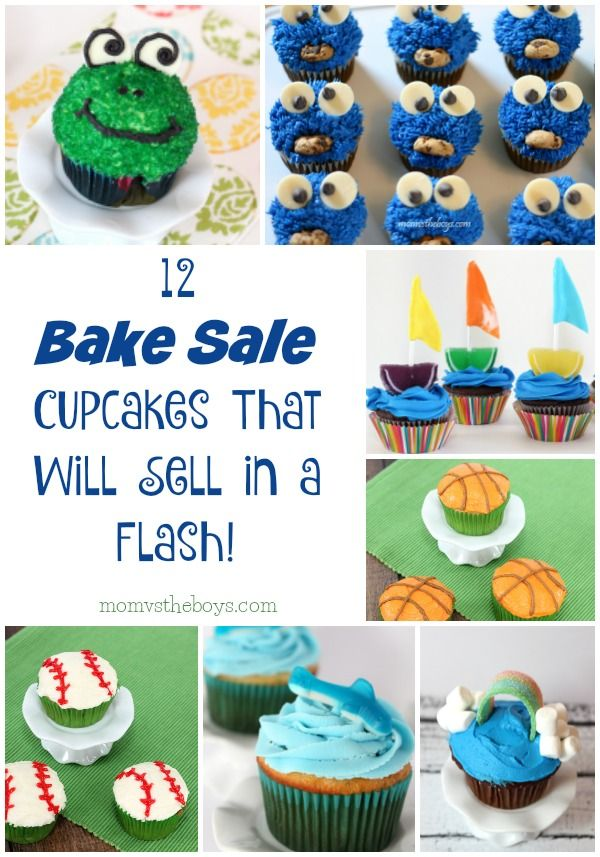 12 Easy And Fun Bake Sale Cupcakes Kids Bake Sale Bake Sale