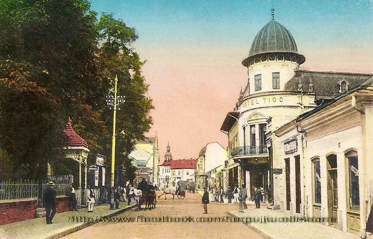 Targu Jiu - str. Victoriei - Hotel Tioc -  la inceputul secolului trecut