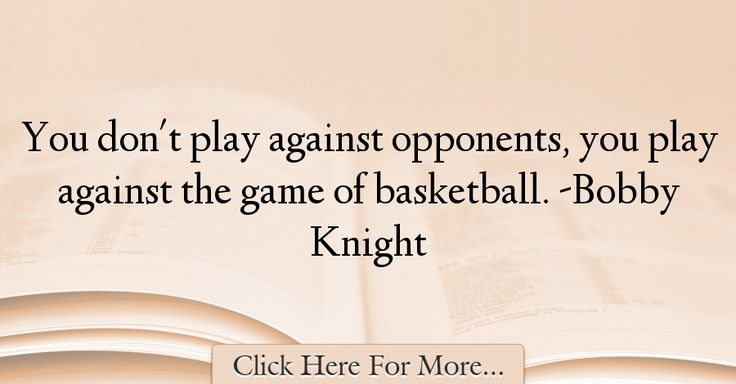 Bobby Knight Quotes About Sports - 63766