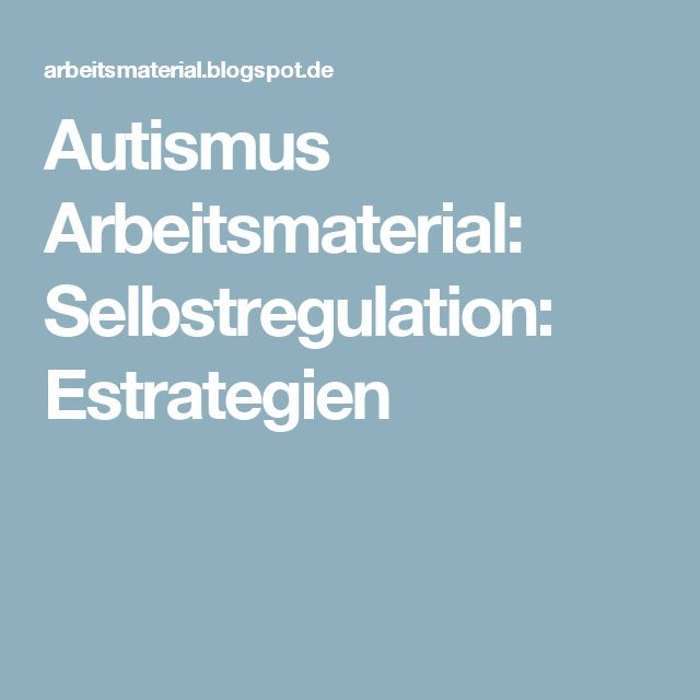 Autismus Arbeitsmaterial: Selbstregulation: Estrategien