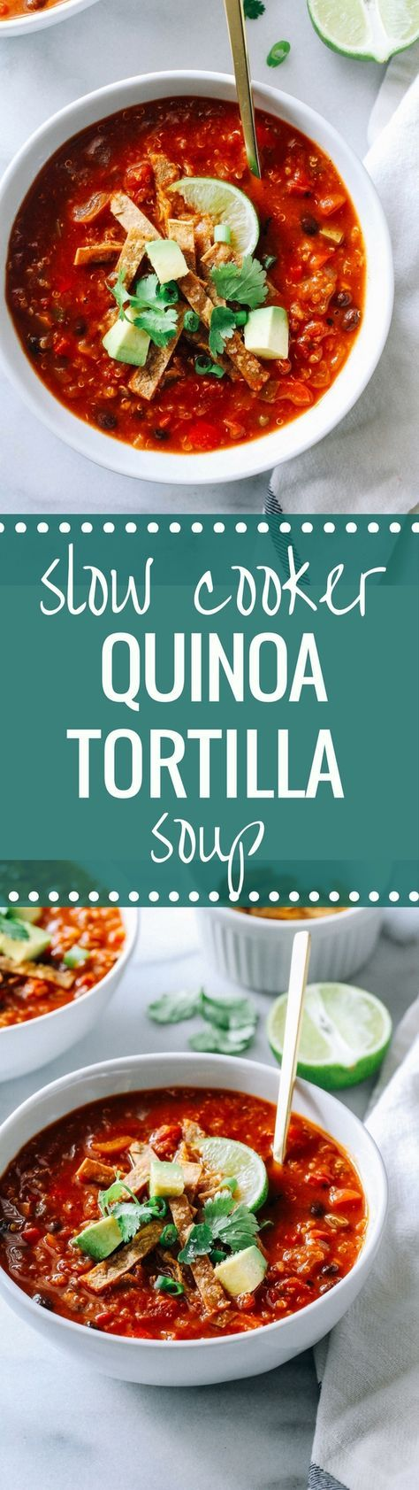 Slow Cooker Quinoa Tortilla Soup- a healthy meal that's packed with plant protein and delicious southwestern flavor. Options to make in the Crockpot or stovetop in 30 minutes! (vegan + gluten-free)