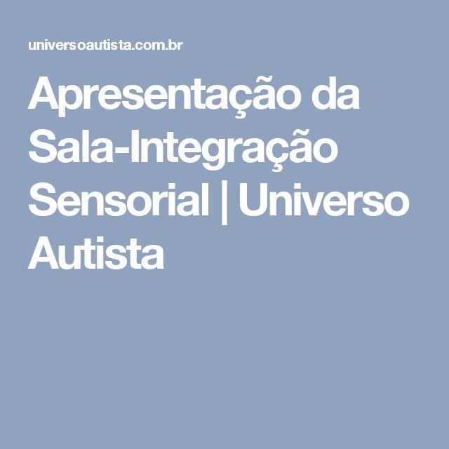 Apresentação da Sala-Integração Sensorial | Universo Autista