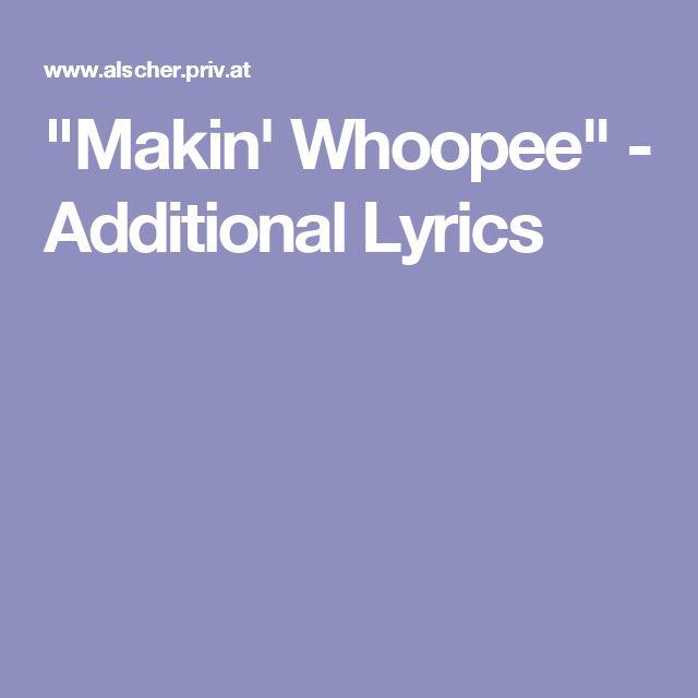 """Makin' Whoopee"" - Additional Lyrics"