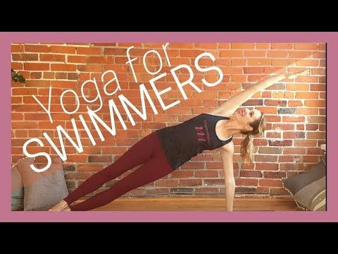 30 min yoga for swimmers  shoulders core back  hips