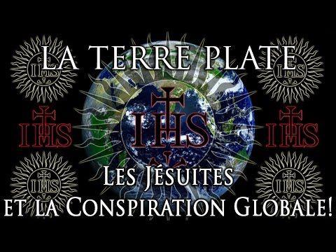 La Terre Plate: Les Jésuites et la Conspiration Globale! - YouTube