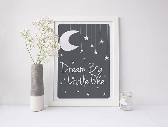 Dream Big Little One Print Moon and Stars Nursery Moon and