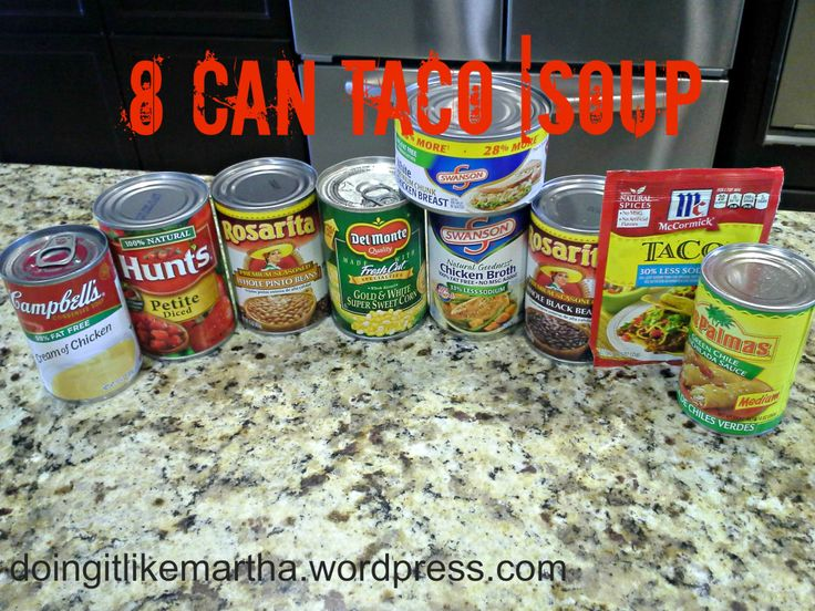 8 Can Taco Soup! Looks easy and very cost-efficient. My cousin posted this on Facebook and I can't wait to try it! The recipe is for the stovetop, but I think it'd be great in my crock pot :)
