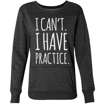 Busy Sports Girl Dilemma | I can't. I have practice. You're dedicated to your sports team. Show how busy you are with this cute glitter sweatshirt! Great for any girl who plays softball, volleyball, basketball, soccer, tennis, or is a cheerleader!