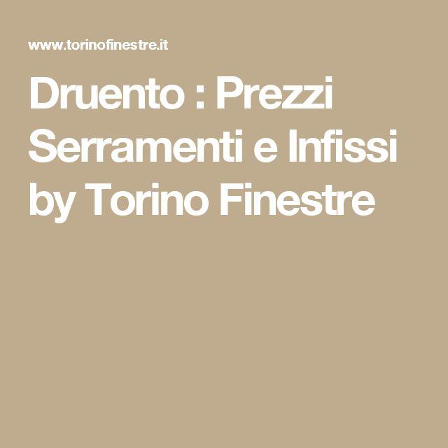 Druento : Prezzi Serramenti e Infissi by Torino Finestre
