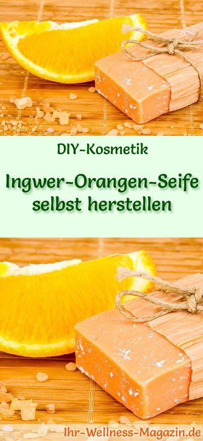 Ingwer-Orangen Seife selbst herstellen – Seifen-Rezept & Anleitung