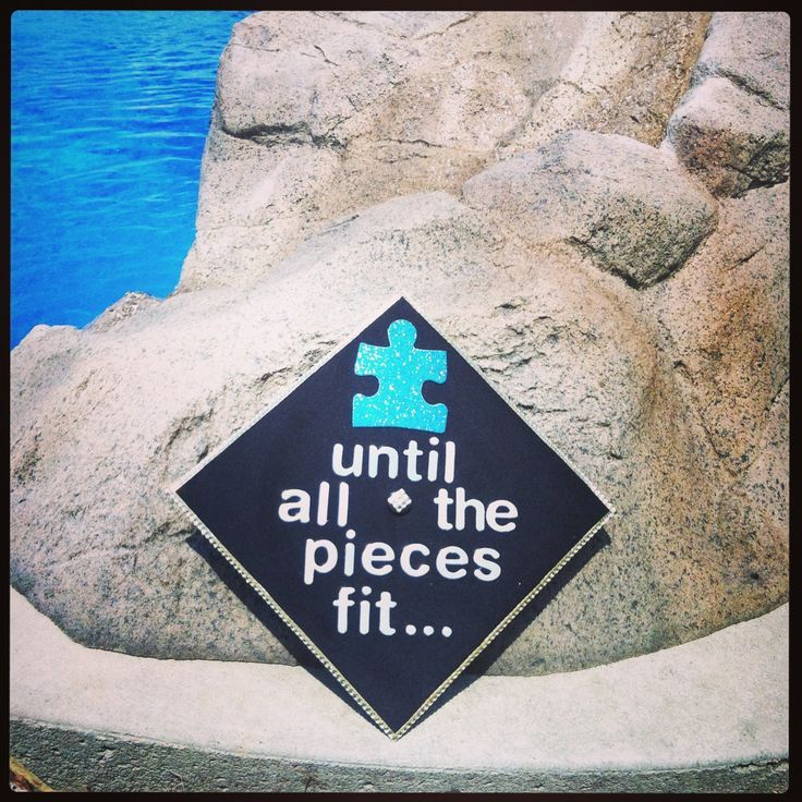 "My graduation cap 2013 !!! – ""Until all parts fit …"" Autism awareness"