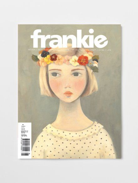 Frankie Magazine - I ordered this one all the way to Germany that's how much I love it