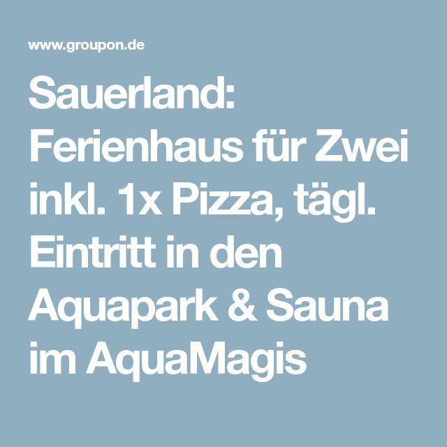 Sauerland: Ferienhaus für Zwei inkl. 1x Pizza, tägl. Eintritt in den Aquapark & Sauna im AquaMagis