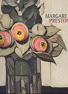 Margaret Preston An illustrated monograph that looks at the life and art of Margaret Preston, an artist who practised in her native Australia from the mid-1890s right up to her death in 1963.