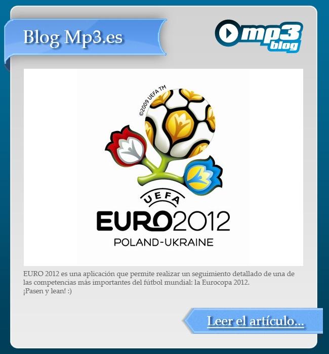 Toda la información de la Eurocopa 2012 - EURO 2012 es una aplicación que permite realizar un seguimiento detallado de una de las competencias más importantes del fútbol mundial: la Eurocopa 2012. Aquí podrán ver el fixture completo y los resultados y estadísticas de cada uno de los partidos. Para ustedes, ¿qué selección se coronará campeón? http://blog.mp3.es/euro-2012-descargar-datos/?utm_source=pinterest_medium=socialmedia_campaign=socialmedia