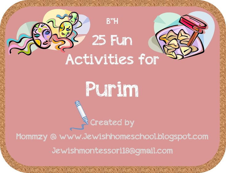 Purim: 25 Fun Activities for Purim // Our Jewish Homeschool Blog