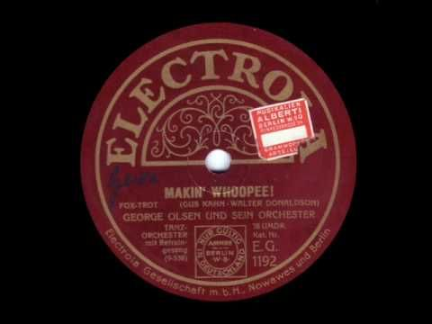 """Makin' Whoopee""  George Olsen & his Music  1928"