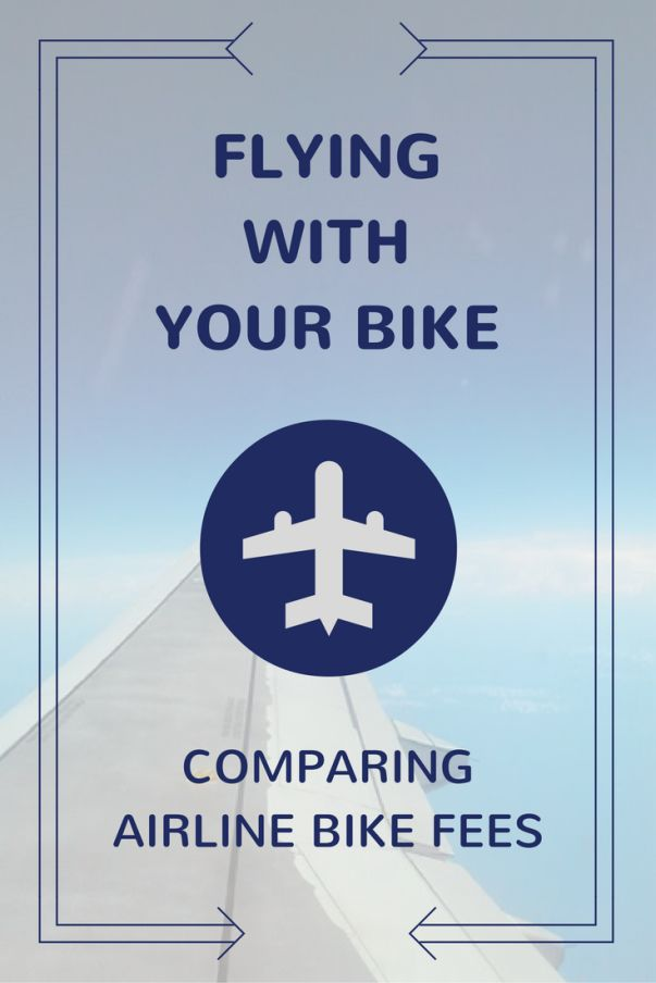 Flying with your bike: Comparing airline bike fees - What will it cost you to take your bike on the plane with you on your next vacation or destination race? Here is a list of airlines for comparison with their baggage policies regarding sports equipment. | Pedal Goa
