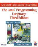 The Java programming language / Ken Arnold, James Gosling, David Holmes (3rd ed.)