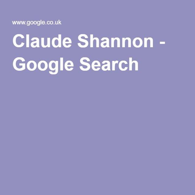 Claude Shannon - Google Search