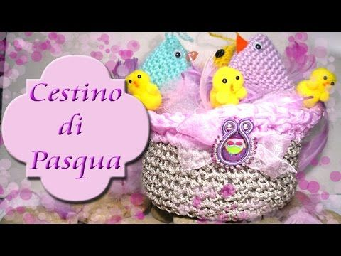 Cestino di Pasqua all'uncinetto #annarellagioielli #crochet #pasqua #tutorial