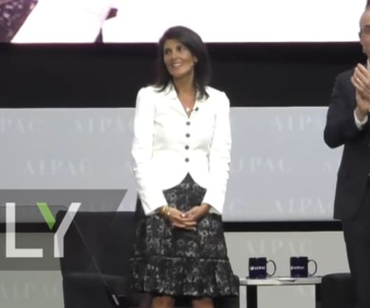 'There's a new sheriff in town,' when it comes to fighting anti-Israel bias at the UN, declared Nikki Haley, to AIPAC.