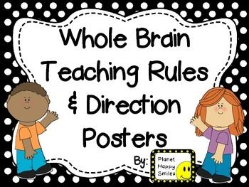 What's Included:  Whole Brain Teaching Rules: 1. Follow directions quickly. 2. Raise your hand for permission to speak. 3. Raise your hand for permission to leave your seat. 4. Make smart choices. 5. Keep your dear teacher happy!  Plus 16 Teacher/Student Response Posters  This is an unofficial product of the Whole Brain Teaching Strategies by Whole Brain Teachers of America. It is not endorsed by the Whole Brain Teachers of America.