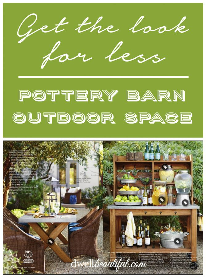 Get the Look for Less: Pottery Barn Outdoor Space