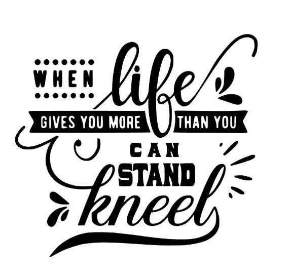 When life gives you more than you can stand kneel decal car decal vinyl decal oracle 651 decal